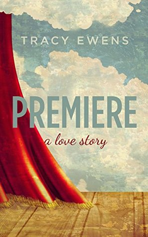 Premiere (A Love Story #1)