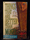 Things That Are Better Than Money