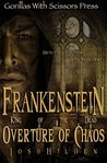Frankenstein, King of the Dead: Overture of Chaos