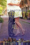 Underneath It All by Kate Canterbary