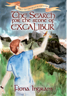 The Search for the Stone of Excalibur: Book Two - The Chronicles of the Stone