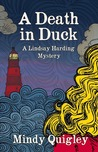 A Death in Duck (A Lindsay Harding Mystery, #2)