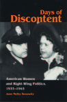 Days of Discontent: American Women and Right-Wing Politics, 1933-1945