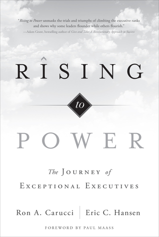 Rising to Power: The Journey of Exceptional Executives
