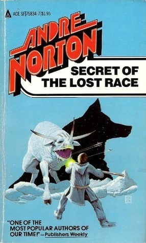 Secret of the Lost Race by Andre Norton
