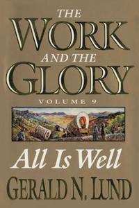 All Is Well by Gerald N. Lund