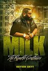 Milk:: The Rumble Continues (The Rumble Series Book 5)
