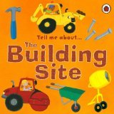 Tell Me About:The Building Site (Tell Me About)