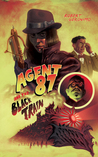 Agent 87 and the Black Train by Robert Geronimo
