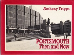 Portsmouth: Then and Now