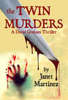 The Twin Murders (Graham, #2)