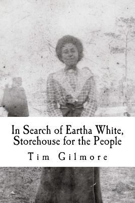 In Search of Eartha White, Storehouse for the People