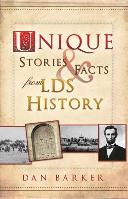 Unique Stories & Facts from LDS History