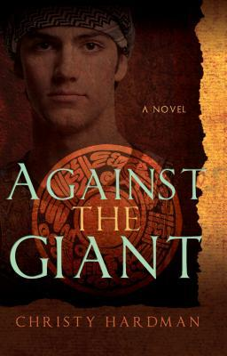 Against the Giant by Christy Hardman