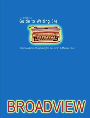 The Broadview Guide To Writing