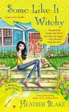 Some Like It Witchy (A Wishcraft Mystery, #5)