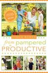 From Pampered to Productive by Debbie Bowen