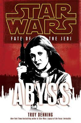 Abyss (Star Wars: Fate of the Jedi, #3)