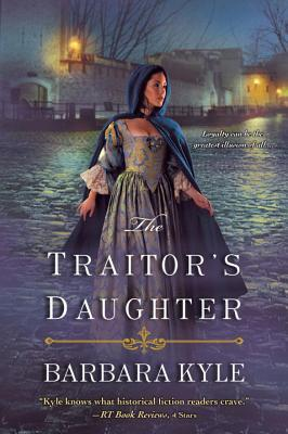The Traitor's Daughter (Thornleigh, #7)