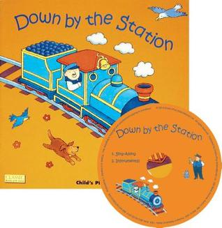 Down by the Station [With CD] by Jess Stockham