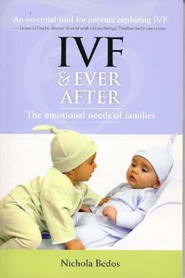IVF & Ever After: The Emotional Needs of Families