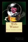 Wil's Winter (Red Summer) five years later