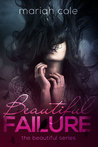 Beautiful Failure (Beautiful, #1)
