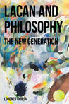 Lacan and Philosophy: The New Generation