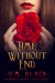 Time Without End (Cora's Bond, #2)