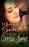 Heart So Sweet (Great Plains Romance #3)