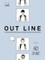 OUT/LINE