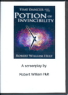 Time Dancer and the Potion of Invincibility Screenplay