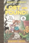 Benny and Penny in Lost and Found! by Geoffrey Hayes