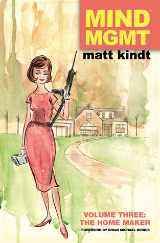 MIND MGMT, Volume Three: The Home Maker