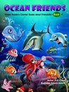 Ocean Friends: Young Readers Chapter Books (Animal Friendship Adventures Book 1)