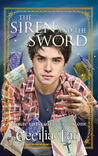 The Siren and the Sword (Magic University, #1)