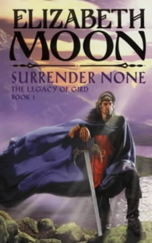 Surrender None (Legacy of Gird, #1)
