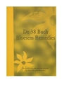 De 38 Bach Bloesem Remedies