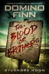 The Blood of Brothers (Sycamore Moon #2)