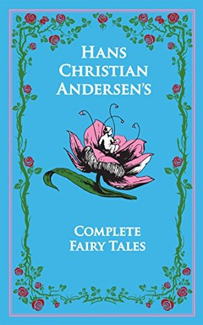 Hans Christian Andersen's Complete Fairy Tales