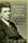 Letters From the Editor: The New Yorker's Harold Ross