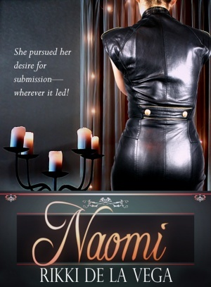 Naomi: Young Woman's Journey into Her Deepest Desires