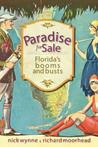 Paradise For Sale: Florida's Booms And Busts