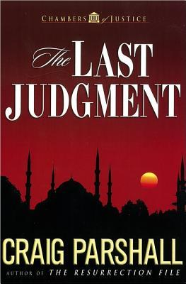 The Last Judgment (Chambers of Justice, #5)