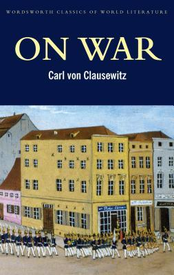 On War by Carl von Clausewitz