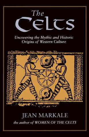 The Celts by Jean Markale