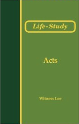 Life-Study of Acts by Witness Lee