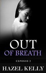 Out of Breath (Exposed, #2)