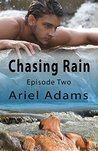 Chasing Rain, Episode Two (A Tropical Vampire/Shifter Romance Book 2)