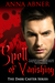 Spell of Vanishing (Dark Caster Series Book 3)